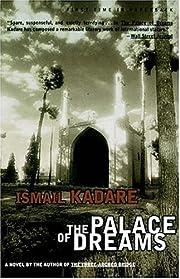 The Palace of Dreams de Ismail Kadare