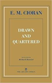 Drawn and Quartered par E M Cioran