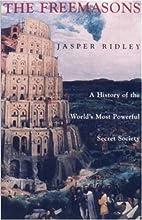 The Freemasons: A History of the World's…