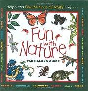 Fun With Nature: Take Along Guide (Take…