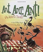 Ant, Ant, Ant!: An Insect Chant (American…