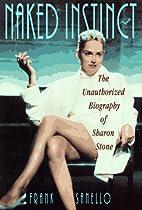 Naked Instinct by Frank Sanello