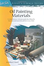 Oil Painting Materials by William Powell