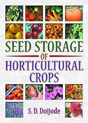 Seed Storage of Horticultural Crops af S.d.…