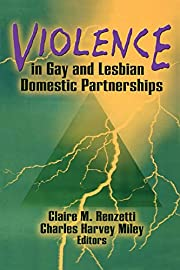Violence in Gay and Lesbian Domestic…