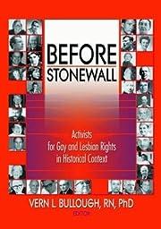 Before Stonewall (Haworth Gay & Lesbian…