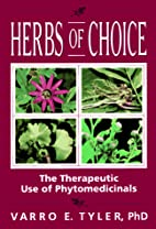 Herbs of Choice: The Therapeutic Use of…