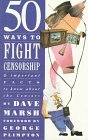 50 Ways to Fight Censorship: And Important Facts to Know About the Censors, Marsh, Dave