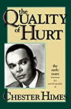The Quality of Hurt by Chester Himes