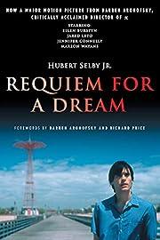 Requiem for a Dream: A Novel – tekijä:…