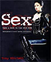 Sex: Take a Walk on the Wild Side:…