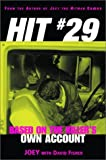 Hit #29 : based on the killer's own account / by Joey with Dave Fisher