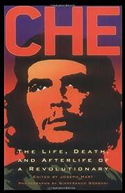 Che Guevara: An Anthology by Joseph Hart