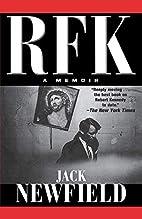 RFK: A Memoir by Jack Newfield
