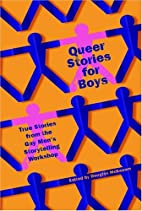 Queer Stories for Boys: True Stories from…