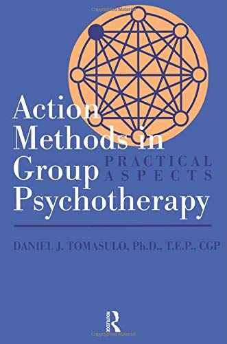 Action Methods In Group Psychotherapy (Meridian), Tomasulo, Daniel J.