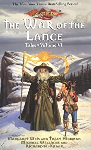 The War of the Lance (Dragonlance: Tales II)…