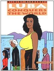 Love & Rockets Vol.14: Luba Conquers the…