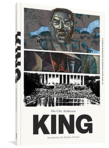 King: A Comics Biography of Martin Luther King, Jr. (The Complete Edition), Anderson, Ho  Che