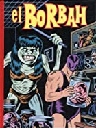 El Borbah by Charles Burns