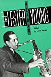 A Lester Young reader / edited by Lewis Porter