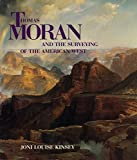 Thomas Moran and the surveying of the American West / Joni Louise Kinsey
