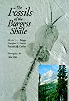The Fossils of the Burgess Shale by Derek E.…