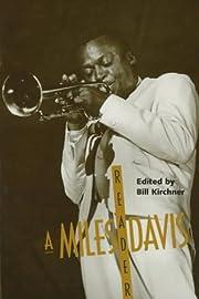 A Miles Davis Reader de Bill Kirchner