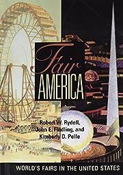 Fair America : world's fairs in the United…