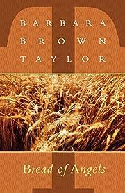 Bread of angels de Barbara Brown Taylor
