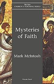 Mysteries of Faith (Volume 8) (New Church's…