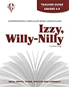 Izzy, Willy-Nilly [by] Cynthia Voigt (Novel…
