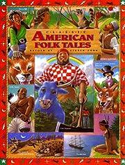 Classic American Folk Tales (Children's…
