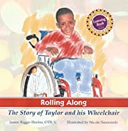 Rolling Along: The Story of Taylor and His…