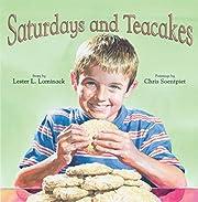 Saturdays and Tea Cakes por Lester Laminack