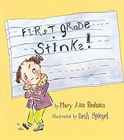 First Grade Stinks! – tekijä: Mary Ann…