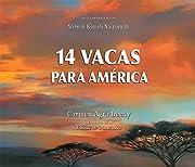 14 Vacas para América (Spanish Edition) by…