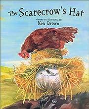 The Scarecrow's Hat de Ken Brown