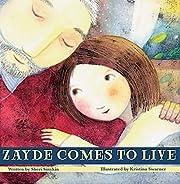 Zayde Comes to Live por Sheri Sinykin