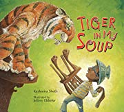 Tiger in My Soup – tekijä: Kashmira Sheth