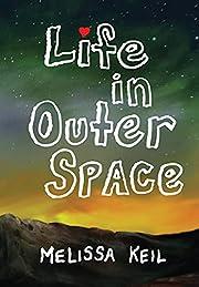 Life in Outer Space – tekijä: Melissa…