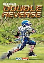 Double Reverse (Fred Bowen Sports Story…