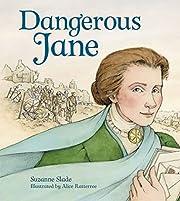 Dangerous Jane av Suzanne Slade