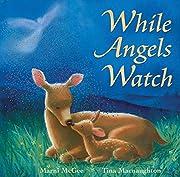 While Angels Watch por Marni McGee