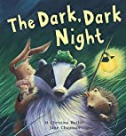 The Dark, Dark Night by M. Christina Butler