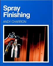 Spray Finishing by Andy Charron