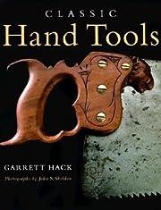 Classic hand tools por Garrett Hack