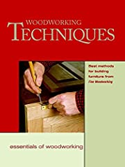 Woodworking Techniques (Essentials of…