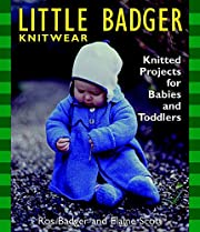 Little Badger Knitwear: Knitted Projects for…