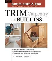 Trim Carpentry and Built-Ins: Taunton's BLP:…